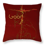 Good Friday Throw Pillow