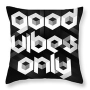 Good Vibes Only Quote Throw Pillow