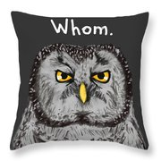 Grammar Owl Is Judging You Throw Pillow