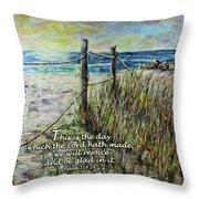Grassy Beach Post Morning Psalm 118 Throw Pillow