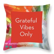Grateful Vibes Only Journal- Art By Linda Woods Throw Pillow