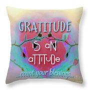Gratitude Attitude Throw Pillow