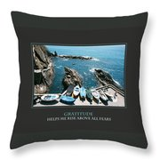 Gratitude Helps Me Rise Above All Fears Throw Pillow