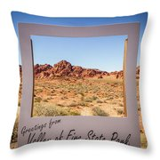 Greetings From Valley Of Fire Throw Pillow