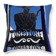 Gunfighter In Metal Welcome Sign 1 Allen Street Tombstone Arizona 2004 Throw Pillow