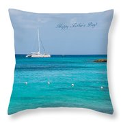 Happy Father's Day  2 Throw Pillow