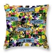 Happy Go Lucky You Throw Pillow