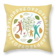 Happy Happy Joy Joy Throw Pillow