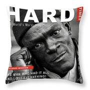 Hard Times Magazine Throw Pillow