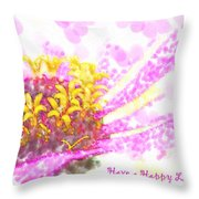Have A Happy Little Day Throw Pillow