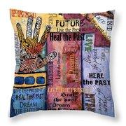 Heal Live Dream Throw Pillow