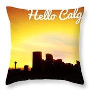 Hello Calgary  Throw Pillow