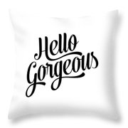 Hello Gorgeous Calligraphy Throw Pillow