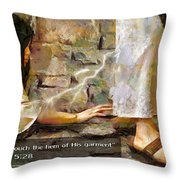 Hem Of His Garment And Text Throw Pillow