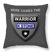 Here Comes The Warrior Throw Pillow