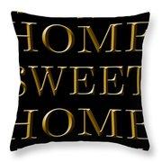 Home Sweet Home 1 Throw Pillow