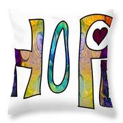 Hopeful Futures Abstract Inspirational Art By Omaste Witkowski Throw Pillow