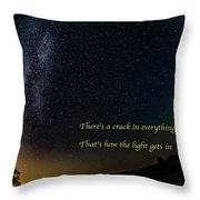 How The Light Gets In 2 Throw Pillow