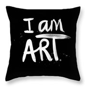 I Am Art- Painted Throw Pillow