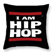 I Am Hiphop Throw Pillow