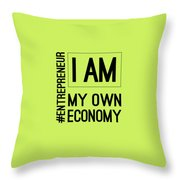 I Am My Own Economy Throw Pillow