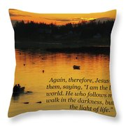 I Am The Light Of The World Throw Pillow