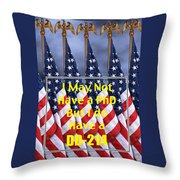 I Have A Dd 214 5443.02 Throw Pillow