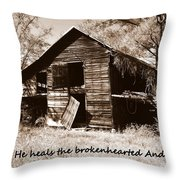 I Have Seen Better Days Psalm 147 3 Sepia Throw Pillow