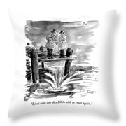 I Just Hope One Day Throw Pillow