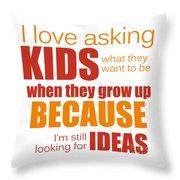 I Love Asking Kids Phrase Throw Pillow