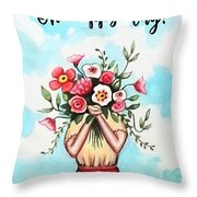 I Picked These For You Throw Pillow