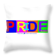 I Put The Pride In Color Throw Pillow