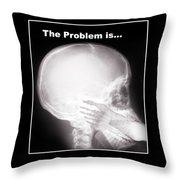 I See The Problem Throw Pillow