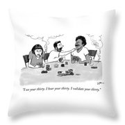 I See Your Thirty Throw Pillow