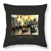 I Travel The World Venice Throw Pillow