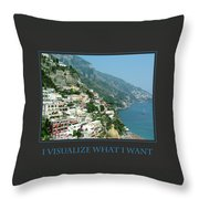 I Visualize What I Want  Throw Pillow