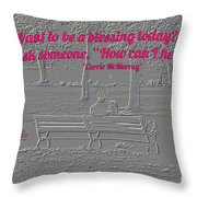 I Want To Be A Blessing Throw Pillow