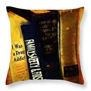 I Was A Drug Addict And Other Great Literature Throw Pillow