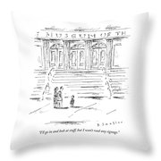 I Will Look At Stuff Throw Pillow