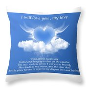 I Will Love You, My Love Throw Pillow