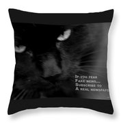 If You Fear Fake News. Throw Pillow