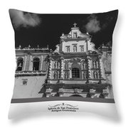 Iglesia San Francisco - Antigua Guatemala Bnw Throw Pillow