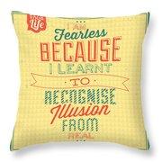 I'm Fearless Throw Pillow