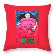 Im So Big Throw Pillow
