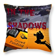 In The Shadows Throw Pillow