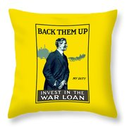 Invest In The War Loan - Ww1 Throw Pillow