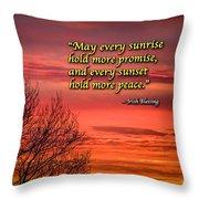 Irish Blessing - May Every Sunrise... Throw Pillow