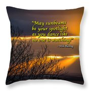 Irish Blessing - May Sunbeams Be Your Spotlight Throw Pillow