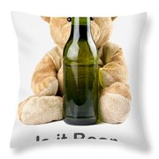 Is It Bear O'clock Yet 02 Throw Pillow