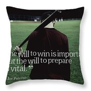 Ispirational Sports Quotes  Joe Paterno Throw Pillow